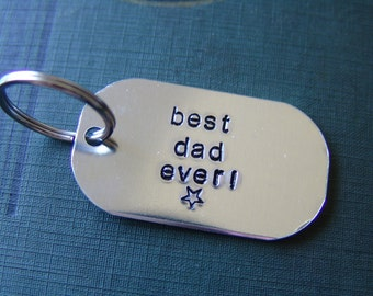 Special listing for Brenda...Hand Stamped Keychain…best dad ever
