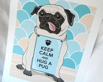 Keep Calm Pug with Scaled Background - 7x9 Eco-friendly Print