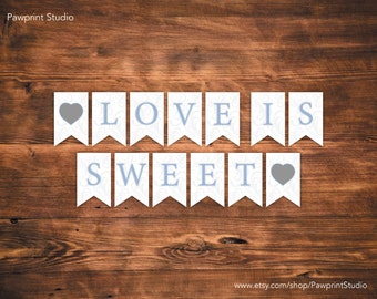 INSTANT PRINTABLE Bunting: Blue Swirls Love Is Sweet Bunting Banner