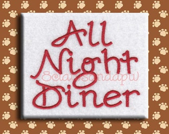 All Night Diner Embroidery Font Includes 4 Sizes