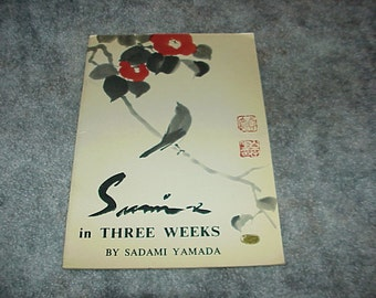 1964--Sumi-e In Three Weeks--By Sadami Yamada--Japan--Painting