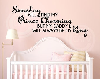 Someday I will find my Prince Charming vinyl lettering wall saying decal wall sticker nursery kids room