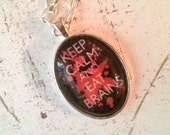 Halloween Necklace jewelry, Keep Calm and Eat Brains, Red Black White Glass Pendant Charm Gothic Chic FREE SHIPPING Maddie Lisee