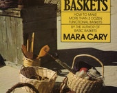 Vintage Craft book , Useful Baskets by M. Cary. Basketry instructions, basket containers