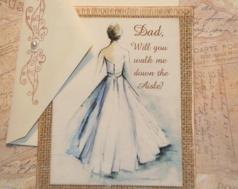 Father of the Bride Card Dad Will You Walk Me Down the Aisle Card