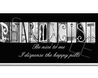 Pharmacist   Inspirational   Plaque black & white letter art