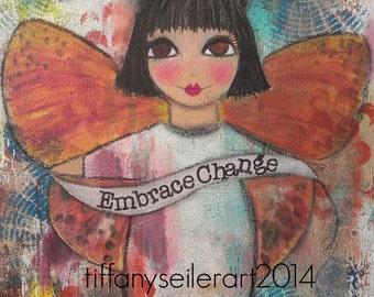 Embrace Change 5x7 Art Card MIXED media or PRINT