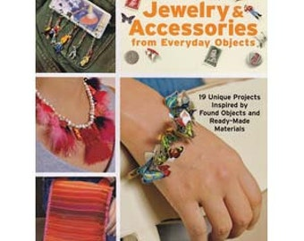 Jewelry And Accessories From Everyday Objects  (Instructional Book)   SALE