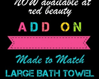 Custom Bath or Beach Towel - 30x60 inches - Designed to match any shower curtain design