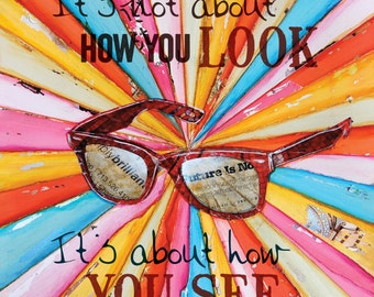 How You See, sunglasses- All Sizes- Fine Art Word Print