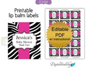 DIY editable printable lip balm labels (No.24) zebra girl baby shower favors or wedding bridal PDF Digital File