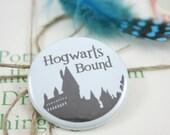 """Hogwarts Bound 1.5"""" Pin"""