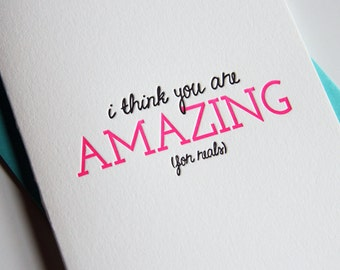 SALE - Letterpress Valentine's Day card - I think you are AMAZING