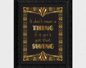 it dont mean a thing if it aint got that swing sign - printable file - wedding sign