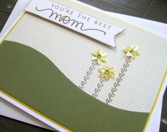 You're the Best Mom with Yellow Flowers - Handstamped Card