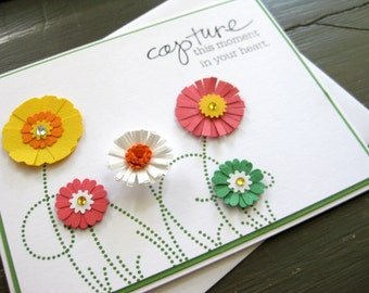 capture this moment in your heart with vibrant paper flowers and swirly grass - handmade greeting card