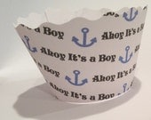 Ahoy It's a Boy Cupcake Wrappers. Baby Shower Nautical