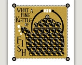 FINE KETTLE Of FISH, typography quote print, square accent art, kitchen art, restaurant print, tea lover gift, mustard grey black, pisces