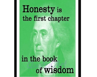 President THOMAS JEFFERSON Quoted Art print wisdom of honesty