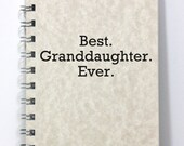 Granddaughter Notebook Journal Diary Memory Book - Best Granddaughter Ever - Light Tan Parchment