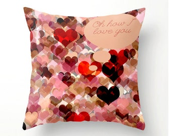 Oh How I Love You Decorative Throw Pillow - romantic sentiment hearts bokeh Engagement, Wedding, Birthday, Anniversary gift ideas