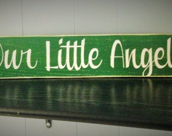 18x4 OUR LITTLE ANGEL  (Choose Color) Rustic Shabby Chic Wall Sign