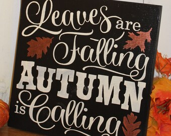 FALL Sign/Leaves are Falling Autumn is Calling/Subway Style/Autumn/Typography/Fall Decoration/Wood Sign/Hand painted/Black/Bronze
