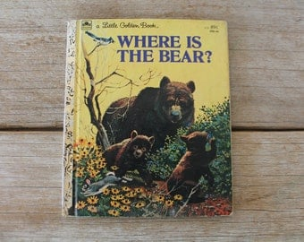 Vintage Little Golden Book, Where Is The Bear?, 1978