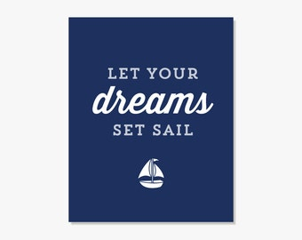 Typographic Print: Let Your Dreams Set Sail..Inspirational Art Nautical Decor Kids Room Pirate Ship