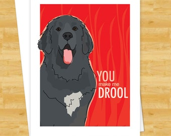Newfoundland Dog Card - You Make Me Drool - Dog Valentines Note Cards Valentines Day Cards