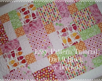 Baby Quilt, Owl, Magic 9 Block, Pattern Tutorial, with photos pdf
