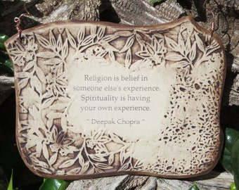 Handmade Ceramic Plaque, Deepak Chopra Inspirational Quote