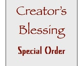 Special Order for DB  --  Creator's Blessing