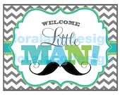 DIY Printable Little Man Baby Shower Welcome Sign INSTANT DOWNLOAD