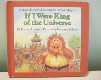 Vintage Fraggle Rock Book If I Were King Of The Universe
