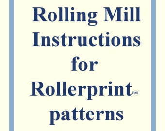 Instructions for Use (Rollerprint patterns)