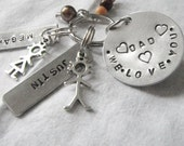 Hand stamped for dad  we love you dad  Keychain with names of givers