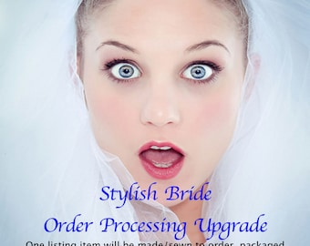 Rush Processing Upgrade... Expedited Production Time 2-3 Days for ONE ITEM/SET