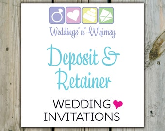Customized/Personalized Wedding Invitation Suite Package by Weddings*n*Whimsy - Deposit/Retainer To Get Started