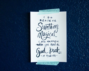 Book Quote, Quote about Books, J K Rowling Quote, Magic Quote, Magical Books, Typography Print, 5x7 Print