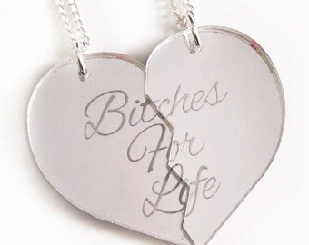 Bitches For Life - Friendship Necklace Set - Silver Split Heart