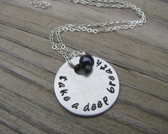 "Inspiration Necklace- ""take a deep breath"" with an accent bead in your choice of colors- Hand-Stamped Jewelry"