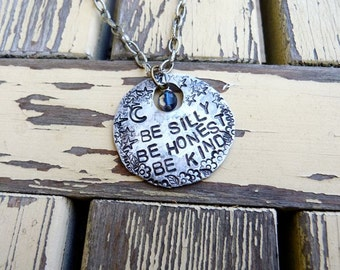 Be Silly, Be Honest, Be Kind, Wise Words To Live By, Necklace