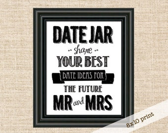 SALE!!! Date Night Advice Jar Sign - 8x10 Sign - Give Your Best Date Ideas for the Future Mr & Mrs - Wedding Reception or Bridal Shower Sign