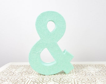 Mint Green Glitter Ampersand Sign - Wedding Decor - Photography Prop - Home Decor - & Sign