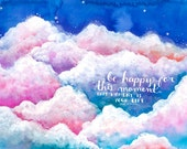 Be Happy Clouds - Print
