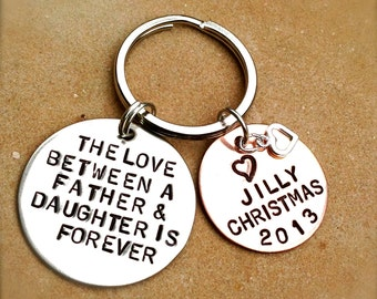 the love between a father and daughter is forever, Personalized Keychains, father daughter,gifts from dad, gifts to daughter,alohanatasha