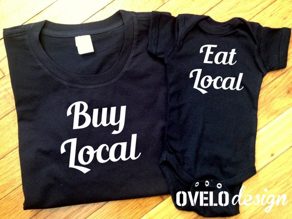 Buy Local Eat Local Mommy and Me T-shirt and Bodysuit Set