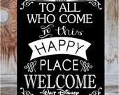 WELCOME sign - To all who come to this happy place, Welcome.  wooden home decor sign  with vinyl lettering