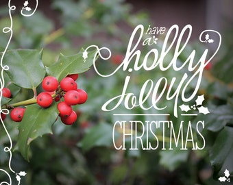Holly Jolly Christmas Printable Wall Art - 1 8x10 typography design // Instant Download